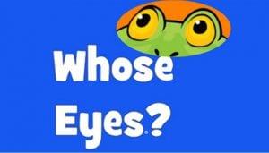 Whose Eyes App