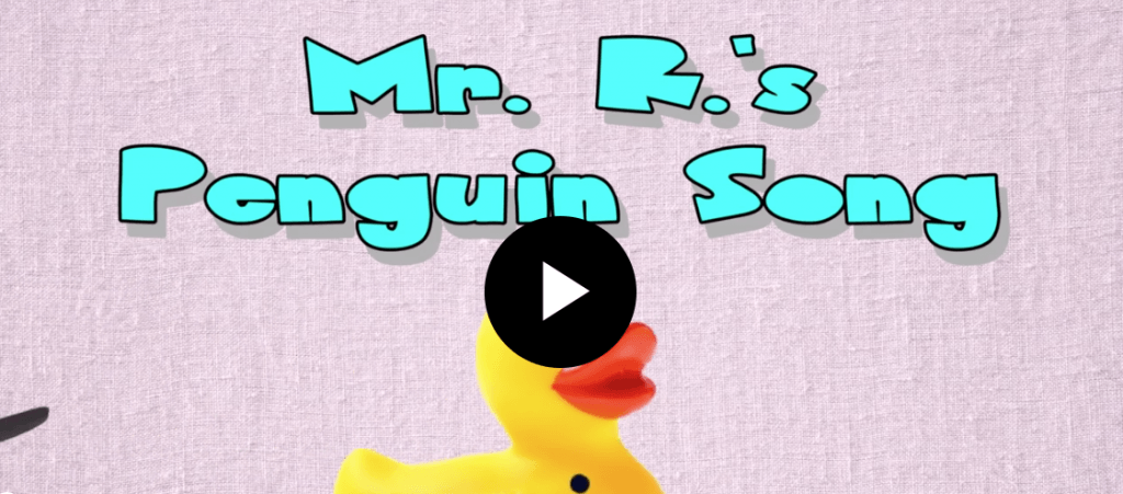 Mr R penguin song
