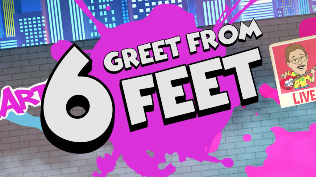 Greet From Six Feet