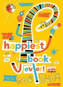 The Happiest Book Ever- shea